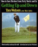 Getting Up and Down - Tom Watson